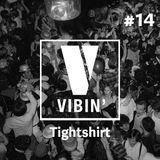 Tightshirt - Vibin' Vol. 14