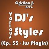 Various DJ's - Various Styles (Ep. 055)