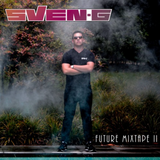 Sven-G - Future Mixtape 2