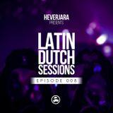 Hever Jara @ So Serious (Latin Dutch Sessions 008)