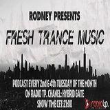 Fresh Trance Music Pres.Mix Rodney-Episode 88
