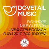 Dovetail Music EP 1 with Rich Hope & Mike Gleeson - August 1st 2017