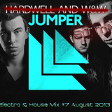 Electro & House Dance Jumper Mix #7 August 2013