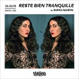 Reste Bien Tranquille #9 w/ Sarah Maison