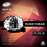 Rota 91 - 25/06/2016 - Convidados - Demetrio (SP) e Punkyhead (Anarchy in the Funk)