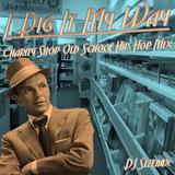 I dig it my way - Hip Hop Mix