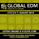 DJ Strobe - 412 Live Global EDM Sessions EP9 August 2014