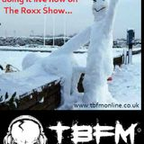 The ROXX Show TBFMonline radio 22nd Dec NEW by The Erotics, The Working Man, DIRT BOX DISCO