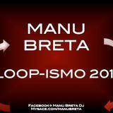 Manu Breta @ Loop-ismo 2011
