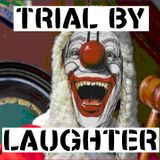 """Armchair Theater """"TRIAL BY LAUGHTER"""""""