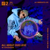 All About Our Love w/ Loveshadow - 4th January 2019