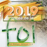 LA FOI FRAYE UN CHEMIN 7-12 (Orateur : Pasteur Camille DESRAVINES)