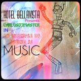 Hôtel BellaVista pres. CarlosDjMaster in:  An Example Of Sound Is Music