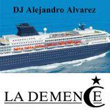 La Demence Cruise 2014 - Selected and Mixed by Alejandro Alvarez