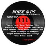 "Noise r'us # 111 ""face on"" (Mars 2017)"