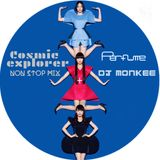 perfume (COSMIC EXPLORER MIX) DJ MONKEE