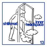 Shtikman - Inner Headspace #13