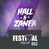 HALL & ZANFA - Festi<3al Podcast 002