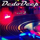 DedoDeep Vol.3