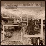 Songs for the end of Time (2017)