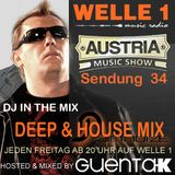 AUSTRIA MUSIC SHOW Sendung 34 Hosted and Mixed by Guenta K - Deep & House Mix