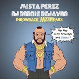 Mista Perez & Dj Donnie Dejavoo Throwback Mastermix