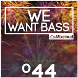 We Want Bass Ep.44 - Step Back Like This