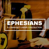 #3 / New Life: New People / Ephesians 2:1-10