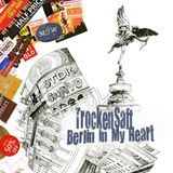TrockenSaft - Berlin In My Heart Compilation