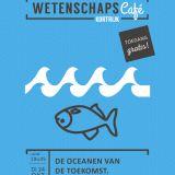 Wetenschapscafé - De oceanen van de toekomst (Kortrijk) - 24 oktober 2017