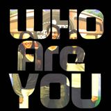 Who Are You? With Josh Hantman