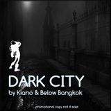 Dark City by Kiano & Below Bangkok