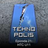 Tehnopolis 21: Cedimo HTC U11