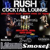 Smosef & DJ Maximus Live @Rush Bar 11/25/2016