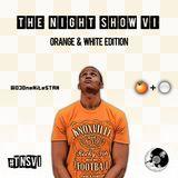 The Night Show VI: O&W Edition