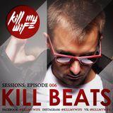 Kill Beats Sessions #006