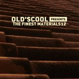 Old's Cool - The Finest Materials 12