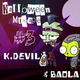 Dương Baola & K.Devil - Mixtape#3 [Halloween Podcast]