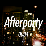The Afterparty 034 // May 15, 2017