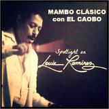 Mambo Clásico con El Caobo | February 25, 2018