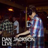 Dan Jackson Live: July '15