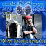 The H2O Show on Wu-World (Wu-Tang) Radio with Timbo King