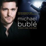 Sings and Swings with Michael Bublé