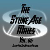 The Stone Age Mixes - Vol 06