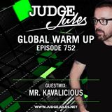 JUDGE JULES PRESENTS THE GLOBAL WARM UP EPISODE 752