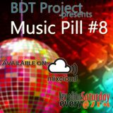 Music Pill #8 with BDT Project