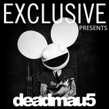 Exclusive presents - deadmau5
