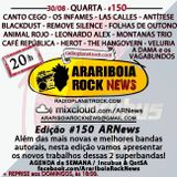 # 150 Arariboia Rock News - 30.08.2017 – 150 ARNews Para Celebrar