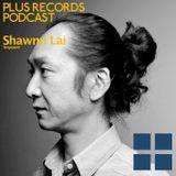 080: Shawnn Lai(Singapore) New DJ mix