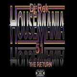 HOUSEMANIA 51by  DJ REK JAN 25TH 2015